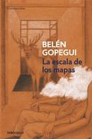 Belén Gopegui: La escala de los mapas