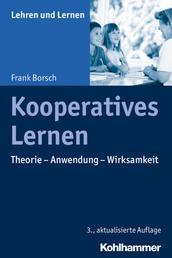 Kooperatives Lernen - Theorie - Anwendung - Wirksamkeit