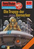Ernst Vlcek: Perry Rhodan 912: Die Truppe der Berserker ★★★★
