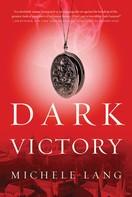 Michele Lang: Dark Victory