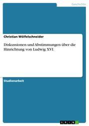 Diskussionen und Abstimmungen über die Hinrichtung von Ludwig XVI.
