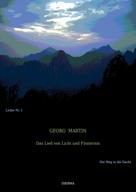 Georg Martin: Das Lied von Licht und Finsternis