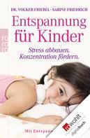 Sabine Friedrich: Entspannung für Kinder ★★★★
