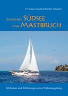 Marlies Schuback: Zwischen Südsee und Mastbruch ★★★★