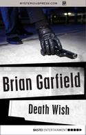 Brian Garfield: Death Wish