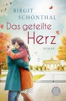 Birgit Schönthal: Das geteilte Herz ★★★★★