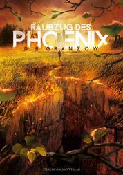 Raubzug des Phoenix - Band 1 der Raubzug-Trilogie