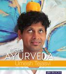 Umesh Tejasvi: Mein Ayurveda ★★★★