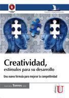 Luis Carlos Torres Soler: Creatividad, estímulos para su desarrollo