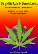 Günther Janzyk: Die gröβte Ratte in diesem Land ★★★★