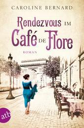 Rendezvous im Café de Flore - Roman