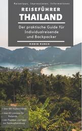 Reiseführer Thailand - Der praktische Guide für Individualreisende und Backpacker
