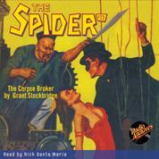 The Corpse Broker - The Spider 72 (Unabridged)