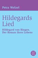 Petra Welzel: Hildegards Lied ★★★★