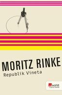 Moritz Rinke: Republik Vineta