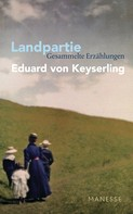 Eduard von Keyserling: Landpartie