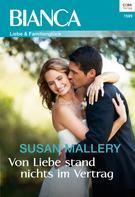 """Susan Mallery: Von Liebe stand nichts im Vertrag - 1. Teil der Miniserie """"Positively Pregnant"""" ★★★★"""