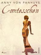 Anny von Panhuys: Comtesschen ★★★★