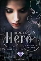 Veronika Rothe: Hidden Hero 2: Maskierte Gefahr ★★★★★