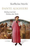 Karlheinz Stierle: Dante Alighieri