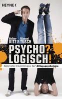Volker Kitz: Psycho? Logisch! ★★★★