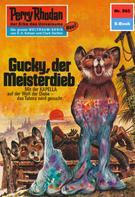 Clark Darlton: Perry Rhodan 565: Gucky, der Meisterdieb ★★★★