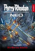 Rainer Schorm: Perry Rhodan Neo 119: Die Wut der Roboter ★★★★