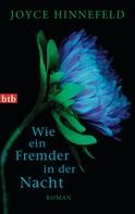 Joyce Hinnefeld: Wie ein Fremder in der Nacht ★★★★