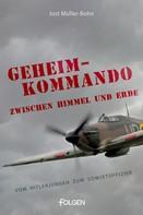 Jost Müller-Bohn: Geheimkommando zwischen Himmel und Erde ★★