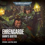 Warhammer 40.000: Gaunts Geister 04 - Ehrengarde