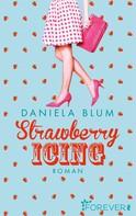 Daniela Blum: Strawberry Icing ★★★★