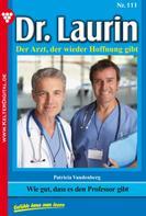 Patricia Vandenberg: Dr. Laurin 111 – Arztroman ★★★★