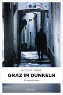 Robert Preis: Graz im Dunkeln ★★★★
