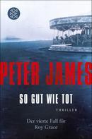 Peter James: So gut wie tot ★★★★