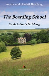Boarding School - Laura Ashton's Erziehung