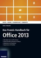 Saskia Gießen: Das Franzis Handbuch für Office 2013