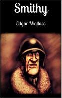 Edgar Wallace: Smithy