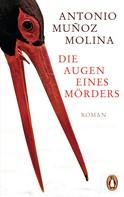 Antonio Muñoz Molina: Die Augen eines Mörders ★★★