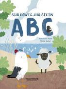 Katharina Troch: Schleswig-Holstein ABC