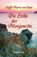 Steffi Marie van Gant: Die Stille der Morgenröte ★★★★