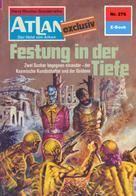 H. G. Ewers: Atlan 276: Festung in der Tiefe ★★★★★