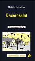 Kathrin Heinrichs: Bauernsalat ★★★★