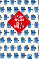 Frank Goosen: Kein Wunder ★★★★