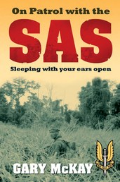 On Patrol with the SAS - Sleeping with Your Ears Open