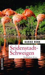 Seidenstadt-Schweigen - Kriminalroman
