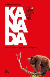 Fettnäpfchenführer Kanada - Wenn's im Land der Weite eng wird