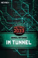 Sergej Antonow: Im Tunnel ★★★