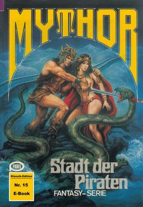 Mythor 15: Stadt der Piraten