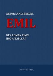 Emil - Der Roman eines Hochstaplers