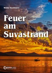 Feuer am Suvastrand - Südseegeschichten